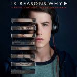 Netflix confirma terceira temporada da série 13 Reasons Why