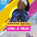 Igbonan Rocha é atração principal no 2° Samba do Mirante neste domingo
