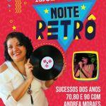 """""""Noite Retrô"""": Fim de semana em Maceió traz sucessos dos anos 70 e 80"""