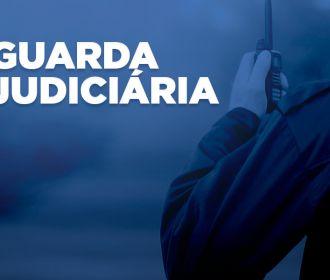 Inscrições para a Guarda Judiciária terminam nesta segunda, dia 22