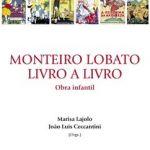 Livro que celebra a obra infantil de Monteiro Lobato volta às prateleiras