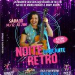 Noite Dançante Retrô agita o fim de semana em Maceió
