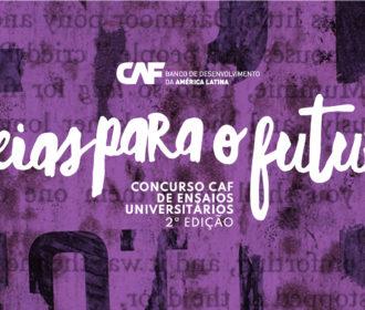 Dica para o concurso de ensaios do Banco de Desenvolvimento da América Latina