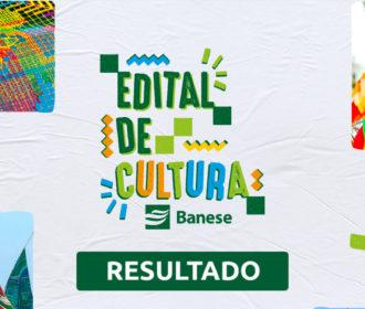 Grupo Banese divulga resultado do 'Edital de Cultura Banese'