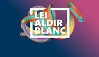 Prazos da Lei Aldir Blanc podem ser prorrogados pelo Governo Federal