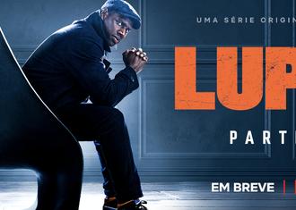 Lupin   Netflix confirma Parte 2 pro primeiro semestre de 2021