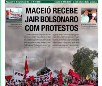 MACEIÓ RECEBE JAIR BOLSONARO COM PROTESTOS