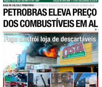 PETROBRAS ELEVA PREÇO DOS COMBUSTÍVEIS EM AL