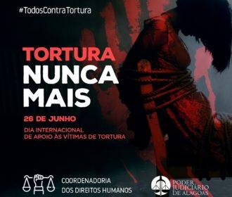 Dia internacional de Luta Contra a Tortura é comemorada neste sábado(26)