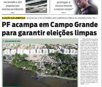 PF acampa em Campo Grande para garantir eleições limpas
