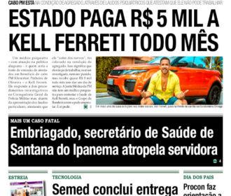 ESTADO PAGA R$ 5 MIL A KELL FERRETI TODO MÊS