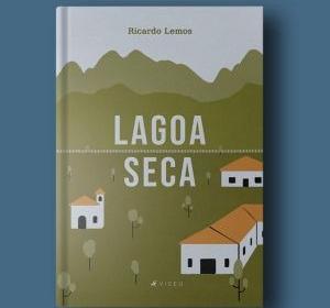 """Livro """"Lagoa Seca"""" narra ficção vivida no Ceará"""