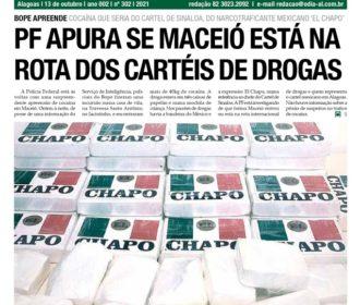 PF APURA SE MACEIÓ ESTÁ NA  ROTA DOS CARTÉIS DE DROGAS